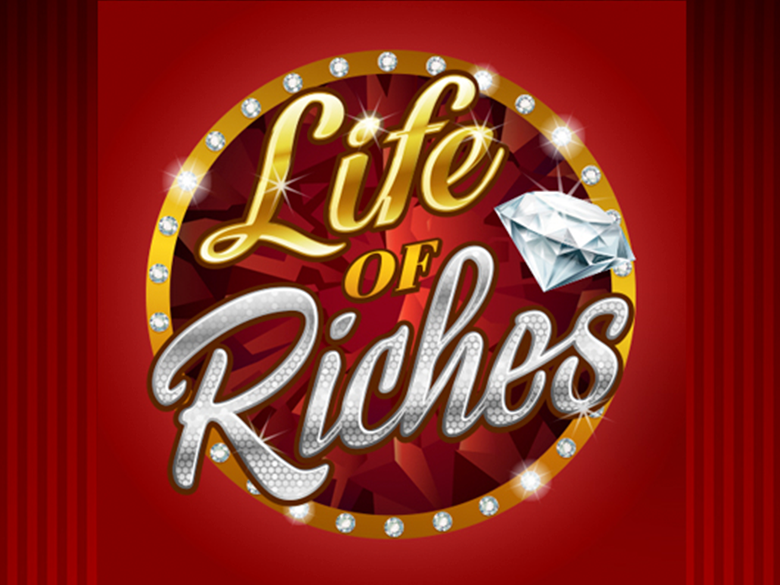 Life of Riches Slot Game